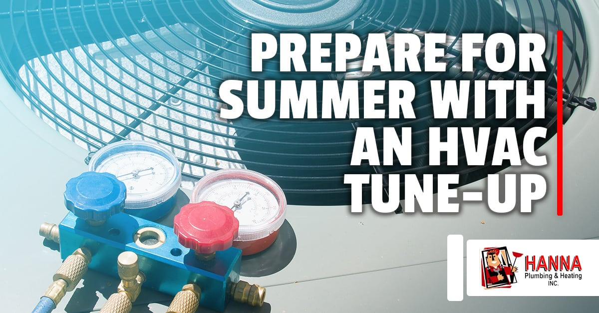 Hanna Plumbing Amp Heating 187 Prepare For Summer With An Hvac